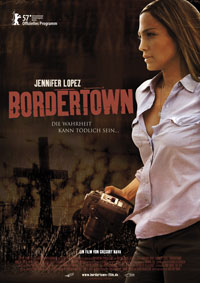 Bordertown Jennifer Lopez on Mit Jennifer Lopez  Lauren Fredericks   Antonio Banderas  Diaz   Kate